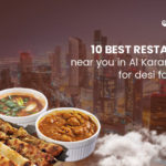 10 Best restaurants near you in Al Karama Dubai for desi food lovers