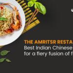 Best Indian Chinese restaurant in Dubai