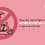 tips to avoid food delivery chaos in your restaurant