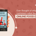 what customers value the most in online food delivery